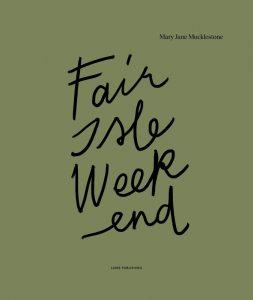 Fair Isle Weekend Image